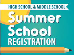 Summer School Registration for the Middle/High School